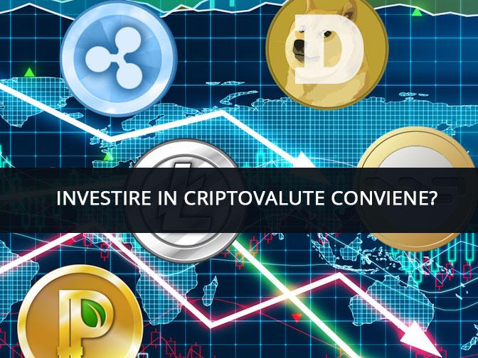 investire criptovalute conviene