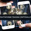 Piattaforme Trading Criptovalute: I Migliori Broker del 2018