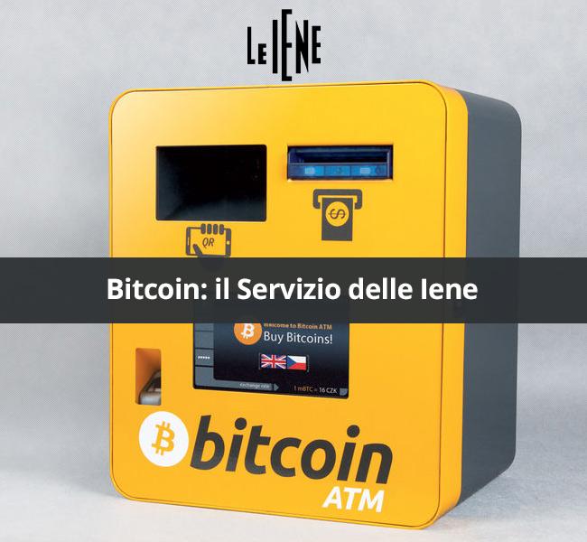 bitcoin servizio iene