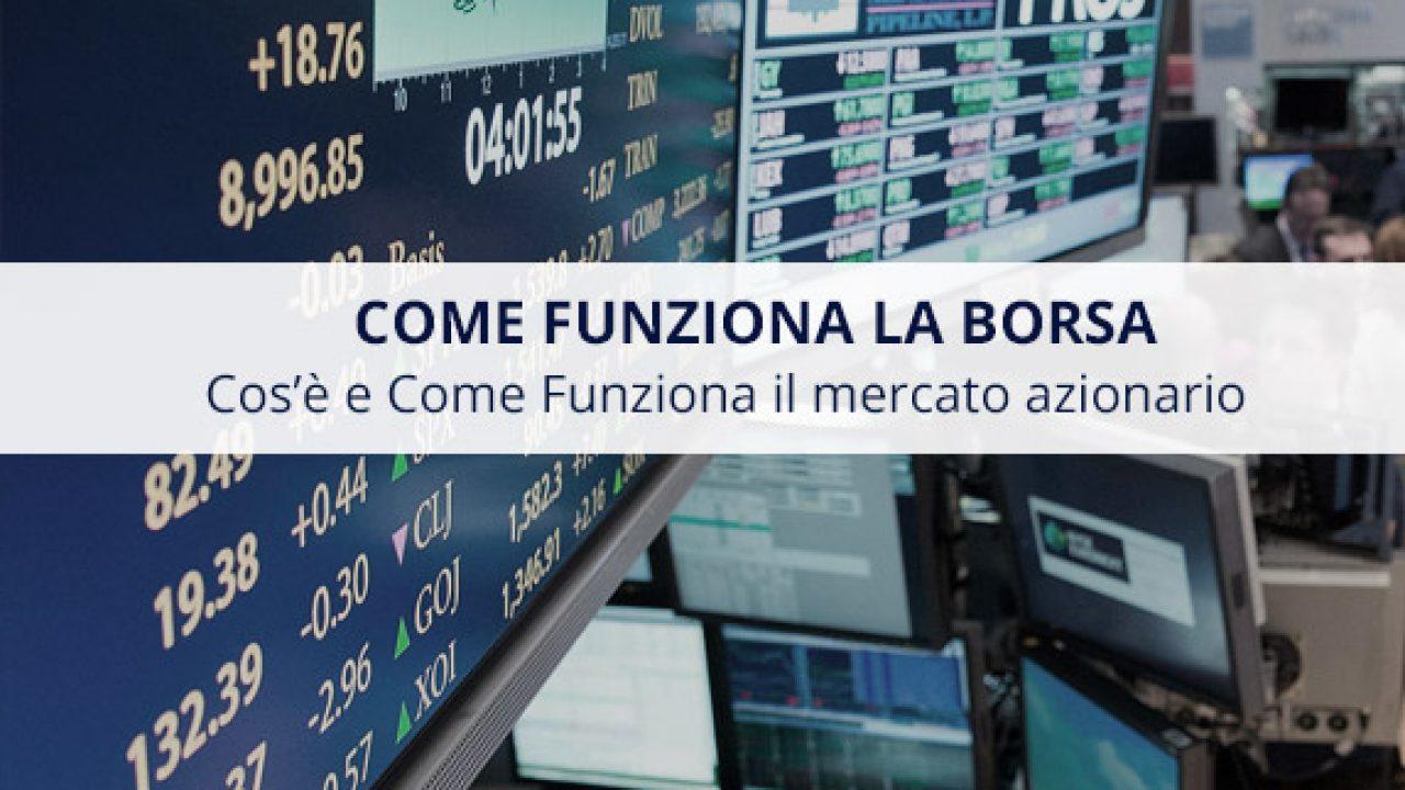 scaricare la consegna autentico 2019 prezzo all'ingrosso Come Funziona la Borsa: Cos'è il Trading in parole povere ...