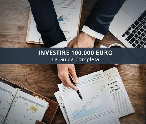 investire 100mila euro guida