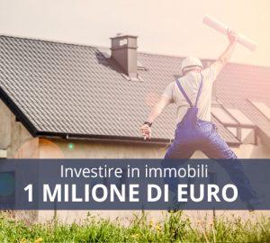 investire immobili un milione