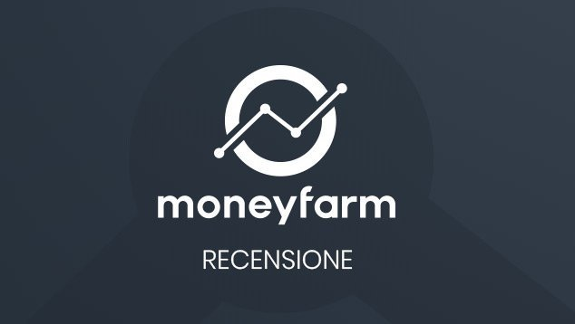 moneyfarm recensioni