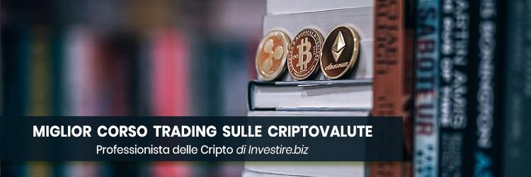 miglior corso trading criptovalute
