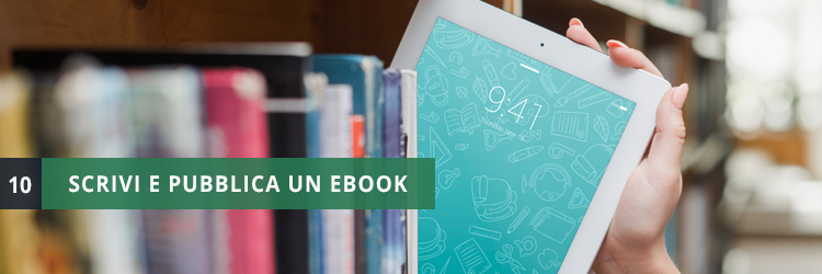 lavoro scrivi ebook e vendi libri
