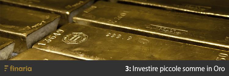 Investire piccole somme in oro