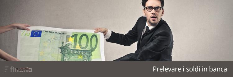 prelevare soldi banca