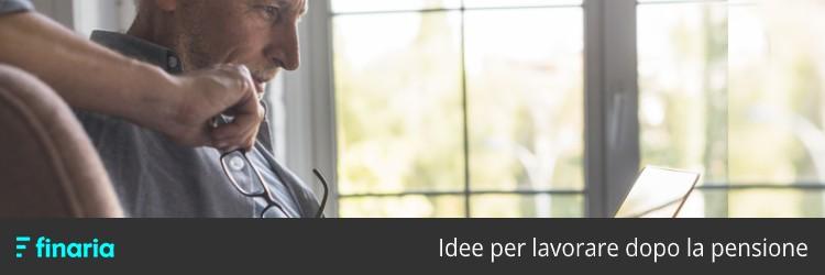 idee per lavorare dopo la pensione
