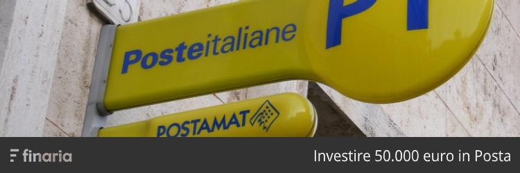 investire 50mila euro poste