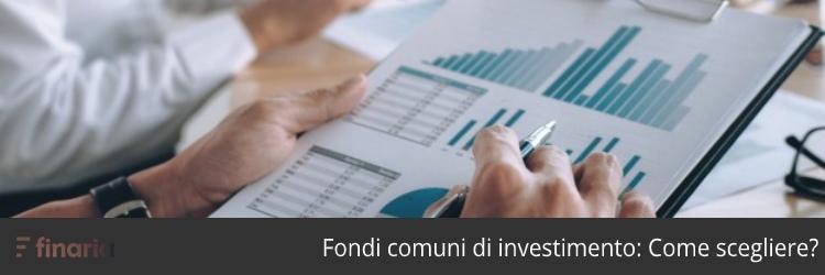 scegliere migliori fondi comuni investimento