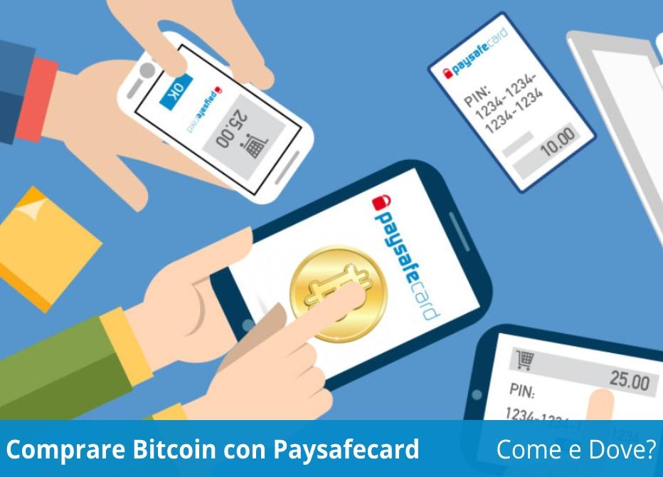 acquistare bitcoin con paysafecard)
