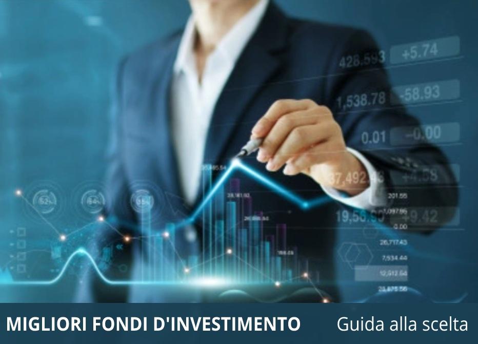 migliori fondi investimento