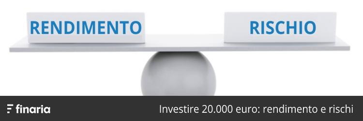 investire 20000 euro senza rischi