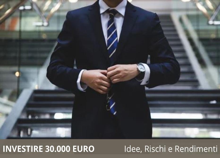 Come investire 30.000 euro