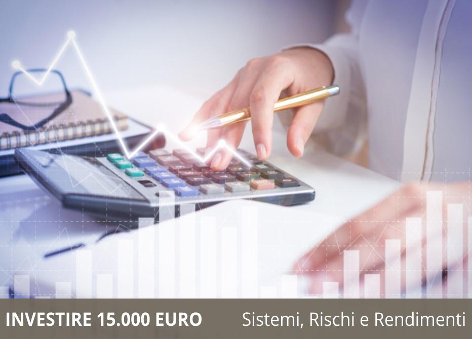 Investire 15.000 euro