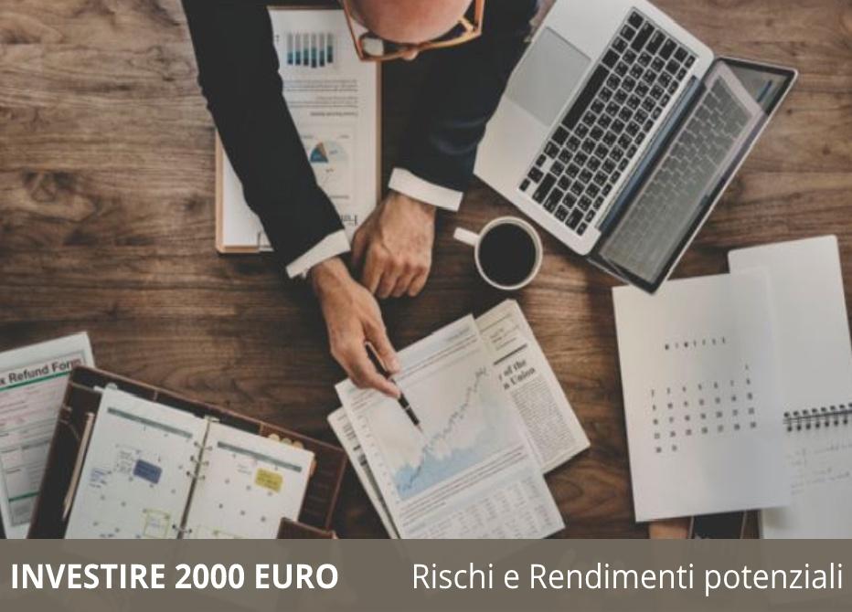 Investire 2000 euro