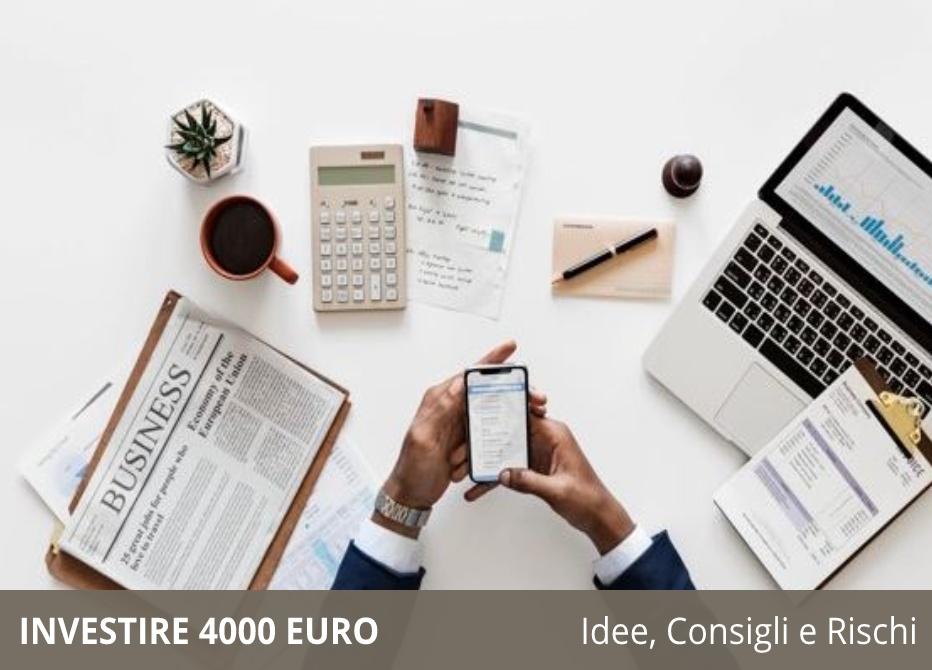 Investire 4000 euro
