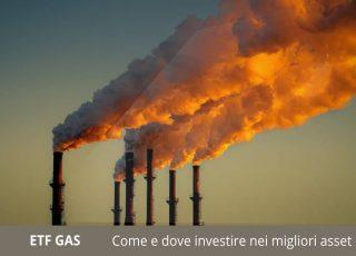 investire negli etf gas naturale dove farlo