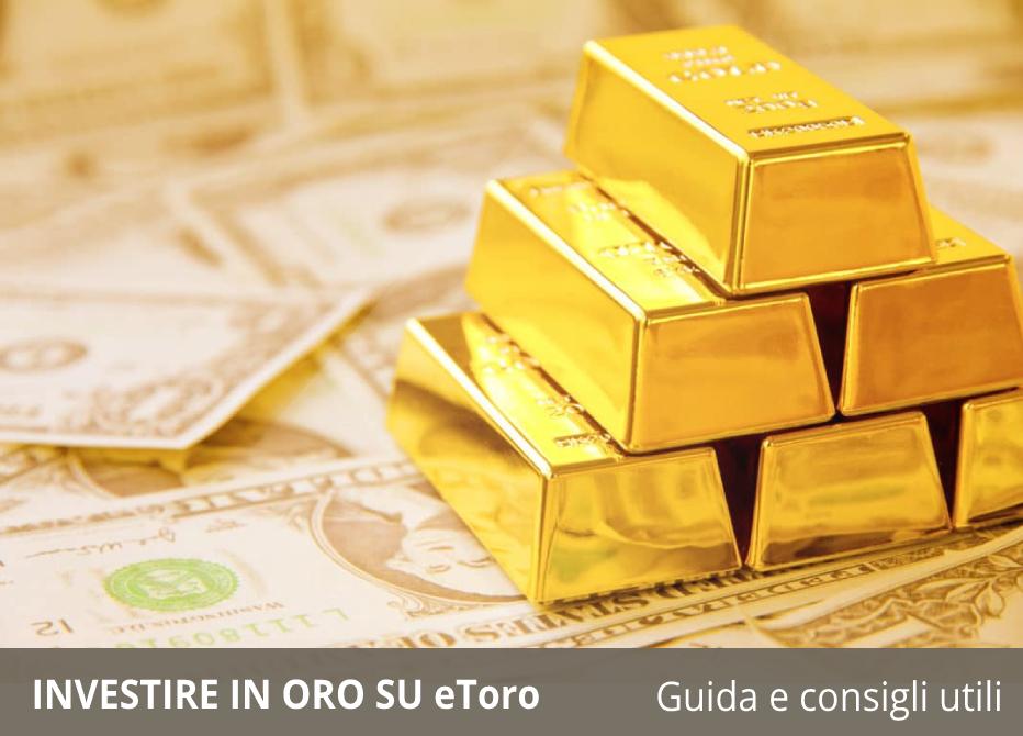 guida completa per investire in oro su etoro