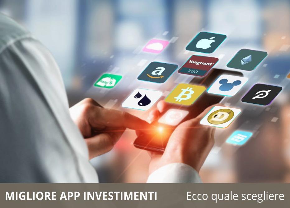 migliore app investimenti