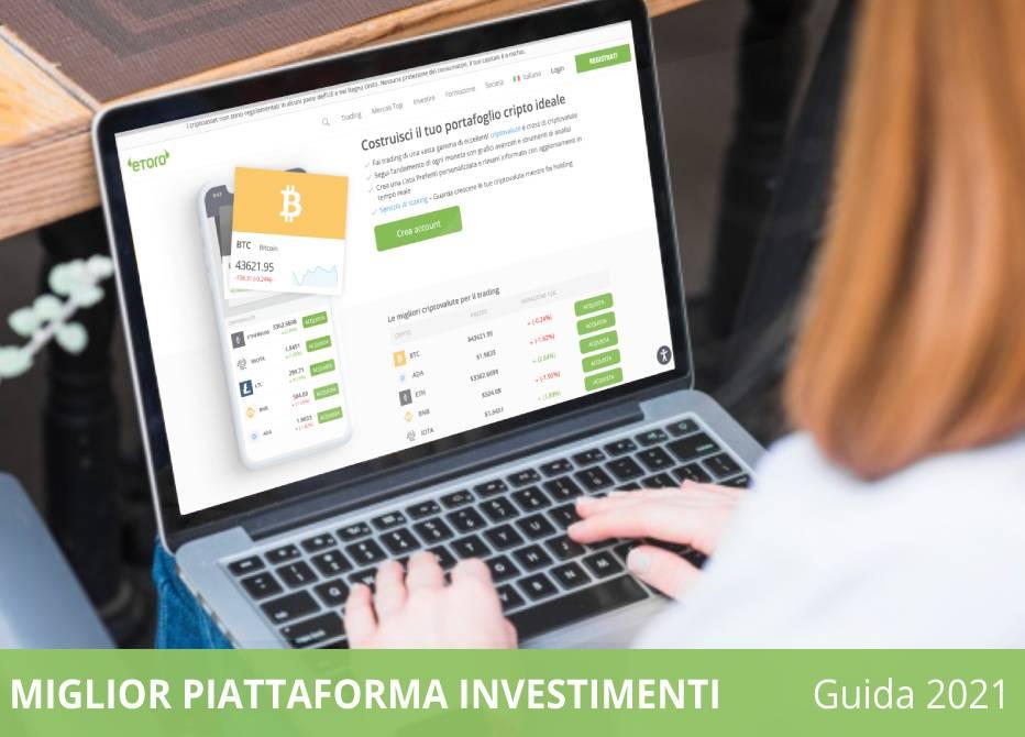 migliore piattaforma investimenti