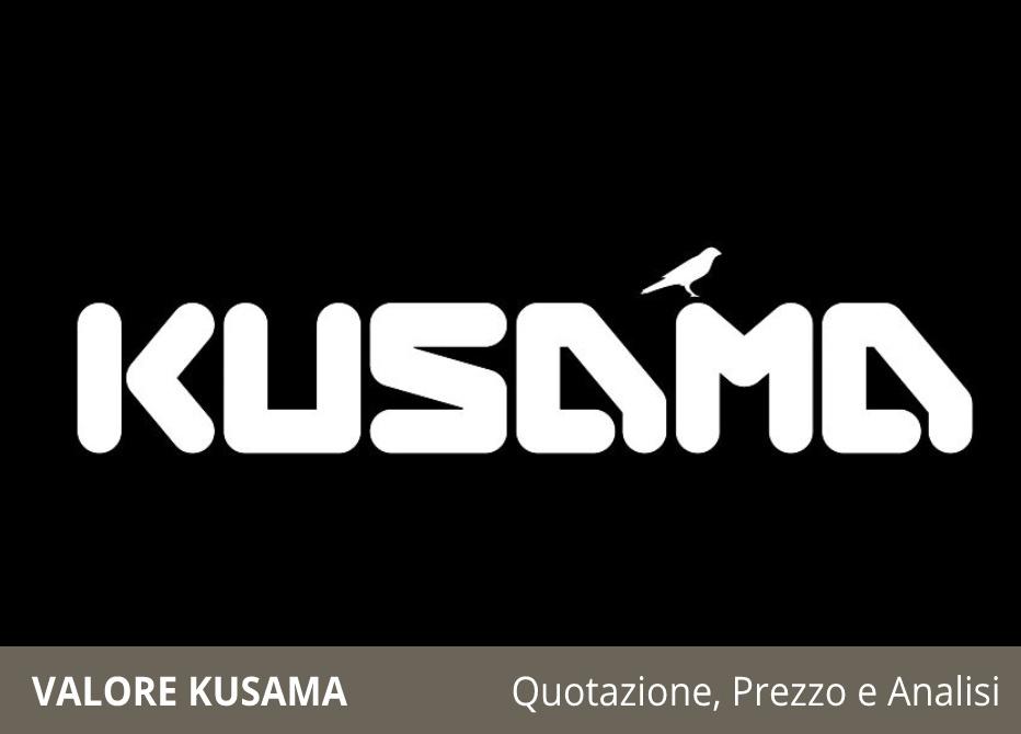 Valore Kusama